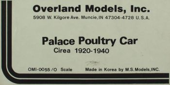 O Scale Overland Palace Poultry Car PDI 17